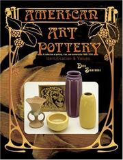 American Art Pottery: A Collection of Pottery, Tiles, and Memorabilia, 1880-1950
