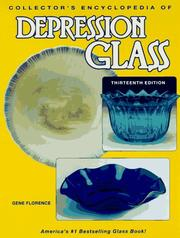 Cover of: Collector's Encyclopedia of Depression Glass (13th ed)