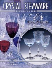 Cover of: Crystal Stemware Identification Guide by Bob Page, Dale Frederiksen