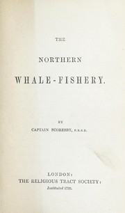 Cover of: The northern whale-fishery