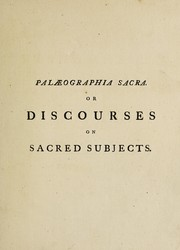 Cover of: Palæographia sacra. Or discourses on sacred subjects