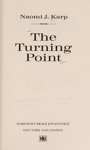 Cover of: The turning point | Naomi J. Karp