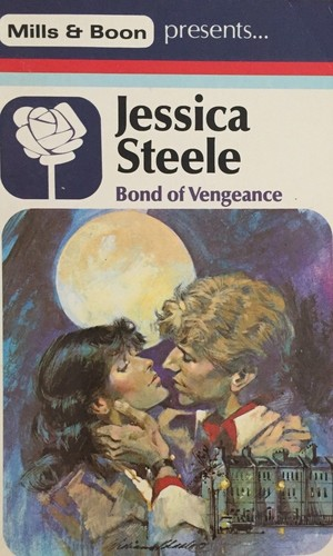 Bond Of Vengeance (1984 edition) | Open Library
