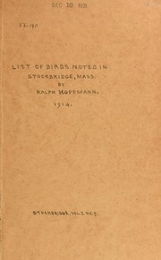 Cover of: List of birds noted in Stockbridge, Massachusetts, throughout the year | Hoffmann, Ralph