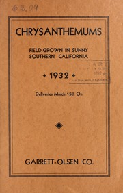 Cover of: Chrysanthemums, field-grown in sunny Southern California, 1932 | Garrett-Olsen Co