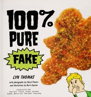 Cover of: 100% pure fake | Lyn Thomas