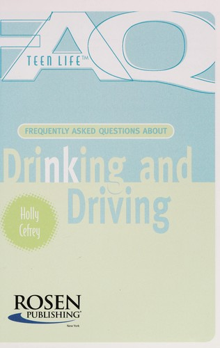 Drinking and driving by Holly Cefrey