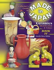 Collectors Guide to Made in Japan Ceramics by Carole Bess White
