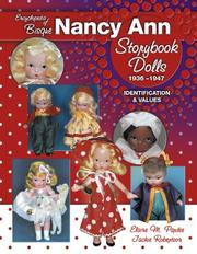 Cover of: Encyclopedia of bisque Nancy Ann storybook dolls, 1936-1947 | Elaine M. Pardee