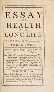 Cover of: An essay of health and long life | George Cheyne