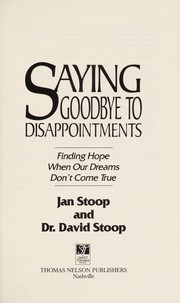 Cover of: Saying goodbye to disappointments