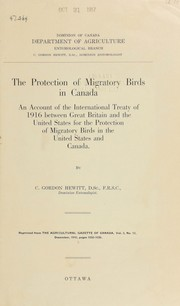Cover of: The protection of migratory birds in Canada | C. Gordon Hewitt