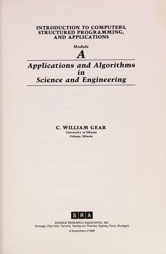 Applications and algorithms in science and engineering by C. William Gear