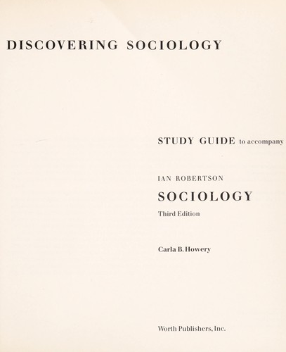 Study Guide to Sociology by Ian Robertson