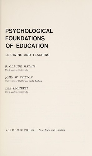 Psychological foundations of education by B. Claude Mathis