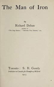 Cover of: The man of iron | Richard Dehan