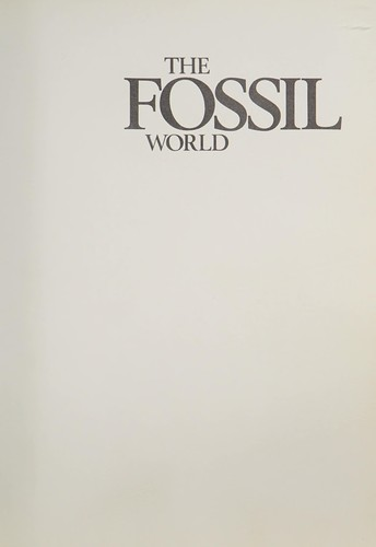 The fossil world by Richard Moody