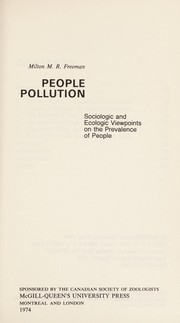 Cover of: People pollution | Milton M. R. Freeman