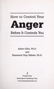 Cover of: How to control your anger before it controls you | Albert Ellis