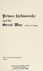 Cover of: Prince Lichnowsky and the Great War