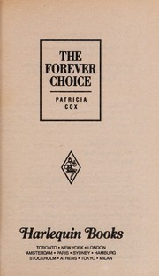 Cover of: The forever choice | Patricia Cox