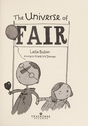 The universe of fair by Leslie Bulion