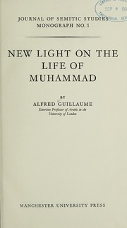 Cover of: New light on the life of Muhammad. | Alfred Guillaume