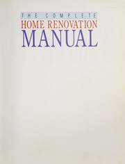 Cover of: The complete home renovation manual |