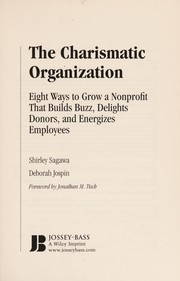Cover of: The charismatic organization | Shirley Sagawa