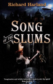 Cover of: Song of the slums | Richard Harland