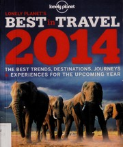 Cover of: Lonely Planet's best in travel 2014 |