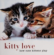 Cover of: Kitty love |