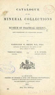 Cover of: A catalogue of the mineral collections in the Museum of Practical Geology | Museum of Practical Geology (Great Britain)