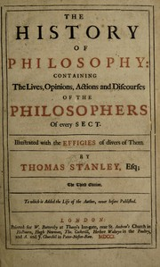 Cover of: The history of philosophy: containing the lives, opinions, actions and discourses of the philosophers of every sect. Illustrated with the effigies of divers of them