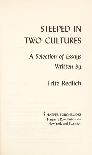 Steeped in two cultures by Fritz Redlich