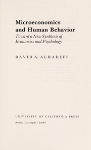 Cover of: Microeconomics and human behaviour | David A. Alhadeff