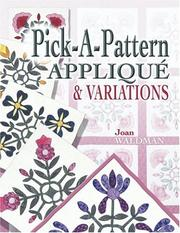 Cover of: Pick a Pattern Applique & Variations