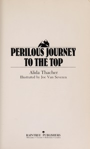 Cover of: Perilous journey to the top | Alida M. Thacher