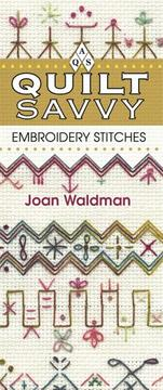 Cover of: Embroidery Stitches Quilt Savvy