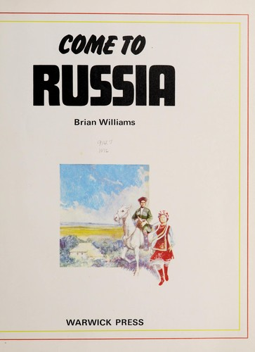 Come to Russia by Brian Williams