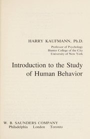Cover of: Introduction to the study of human behavior | Harry Kaufmann