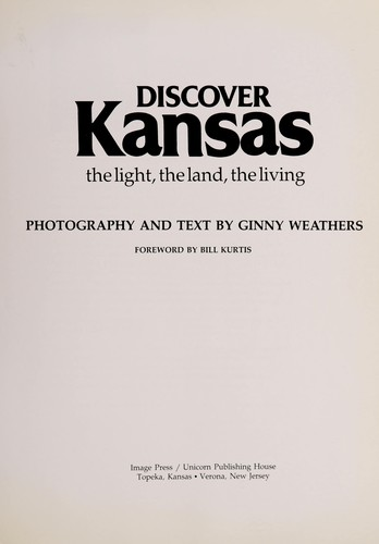 Discover Kansas by Ginny Weathers