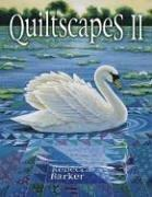Cover of: Quiltscapes II | Rebecca Barker