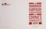 Cover of: The warrior emperor and China's terracotta army = | Chen Shen