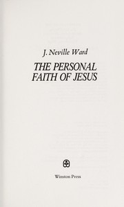 Cover of: The personal faith of Jesus | J. Neville Ward