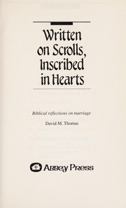 Cover of: Written on Scrolls Inscribed in Hearts | David M. Thomas