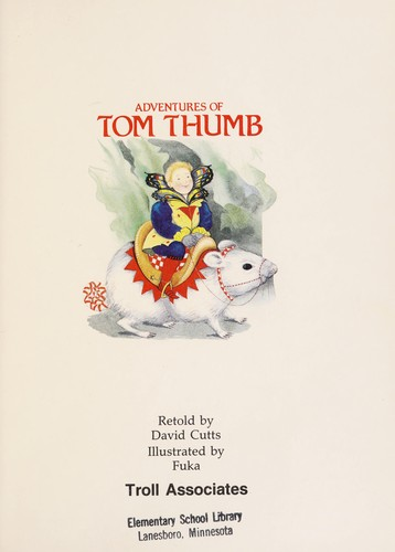 Adventures of Tom Thumb by David Cutts