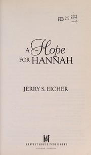 Cover of: A hope for Hannah | Jerry S. Eicher