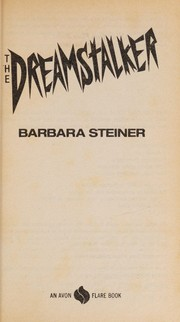 Cover of: The dreamstalker | Barbara Annette Steiner