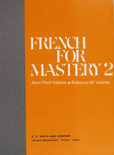 French for Mastery 2 by Jean-Paul Valette